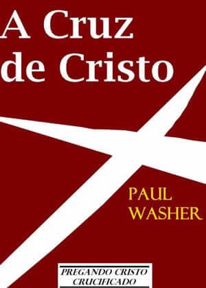 E-book A Cruz de Cristo de Paul Washer