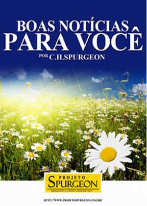 E-book Boas Notícias Para Você de Charles Spurgeon
