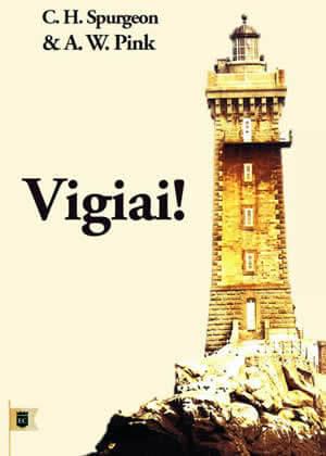 E-book Vigiai! de A.W.Pink e Charles Spurgeon