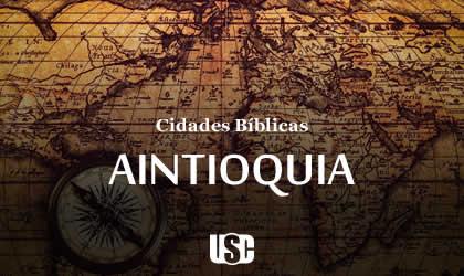Cidade Bíblica – Antioquia