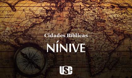 Cidade Bíblica – Nínive