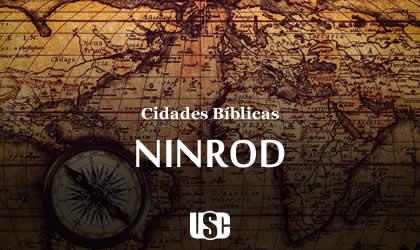 Cidade Bíblica – Nimrod