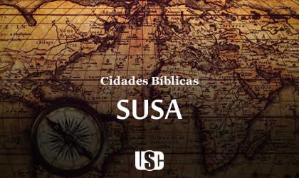 Cidade Bíblica – Susa
