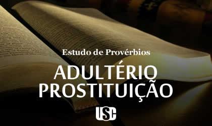 Textos de Provérbios sobre Adultério e Prostituição Sexual