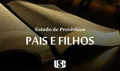 Textos de Provérbios sobre Pais e Filhos