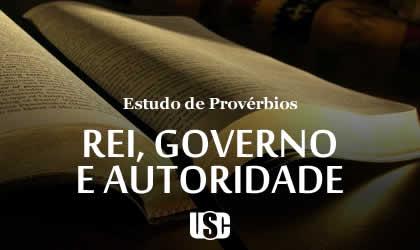 Textos de Provérbios sobre Reis, Governos e Autoridades