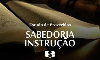 Textos de Provérbios sobre Sabedoria, Ensino, Instrução, Palavra