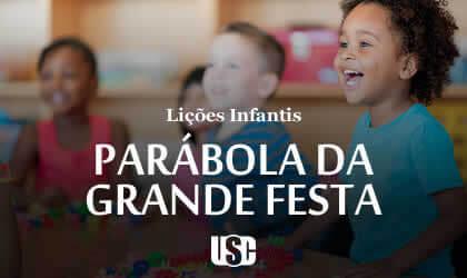 Lição infantil Parábola da grande festa