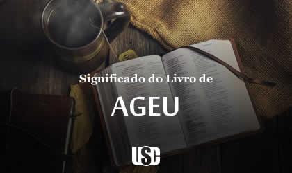 Significado do livro de Ageu