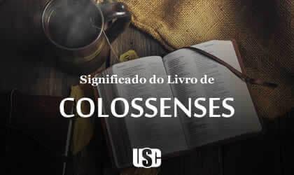 Significado do livro de Colossenses