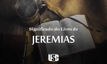 Significado do livro de Jeremias