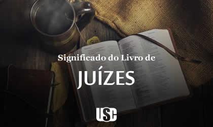 Significado do livro de Juízes