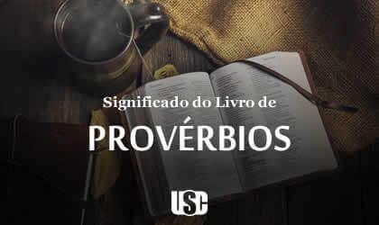 Significado do livro de Provérbios