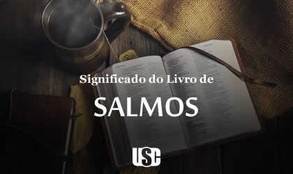 Significado do livro de Salmos